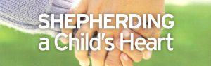 Shepherding a Child's Heart @ HPC Fellowship Hall
